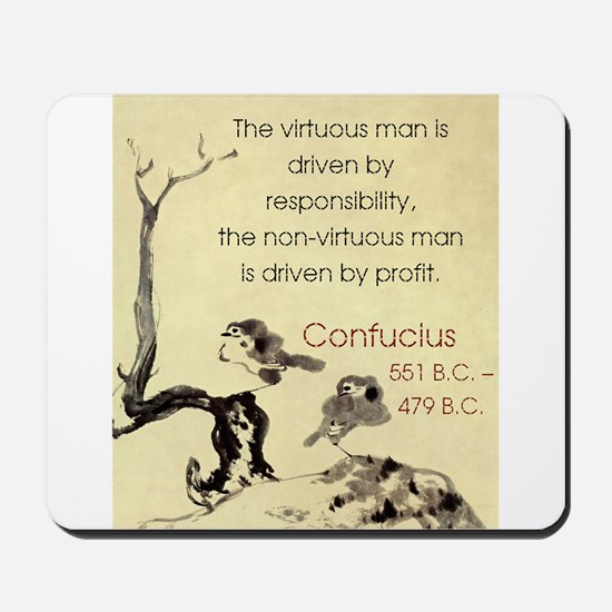 The Virtuous Man Is Driven - Confucius Mousepad