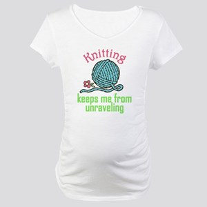 Keeps Me From Unraveling Maternity T-Shirt
