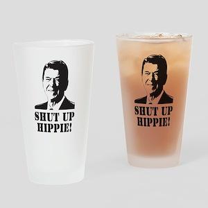 """Reagan says """"Shut Up Hippie!"""" Drinking Glass"""
