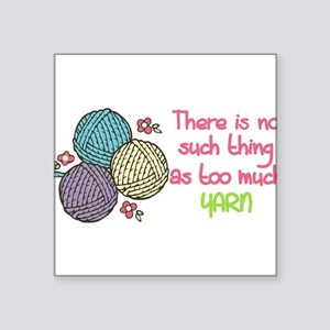 Too Much Yarn Sticker
