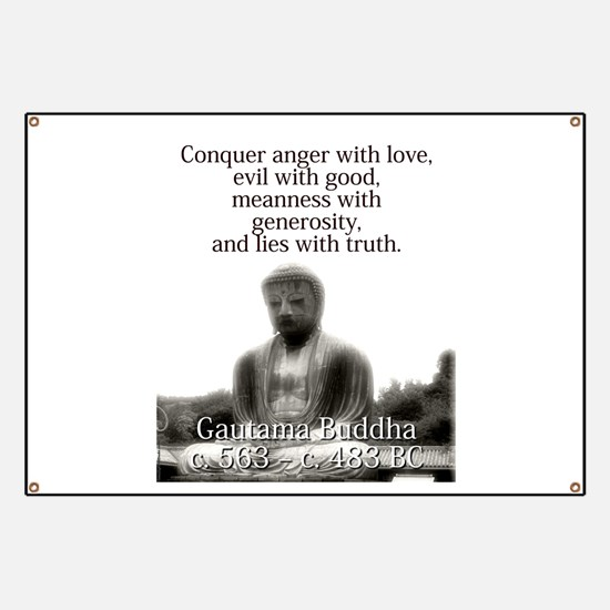 Conquer Anger With Love - Buddha Banner