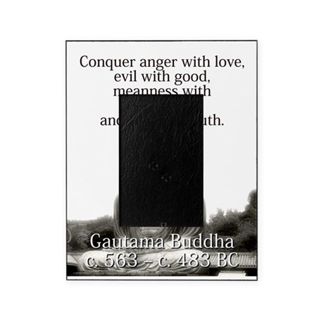 Conquer Anger With Love - Buddha Picture Frame by ...
