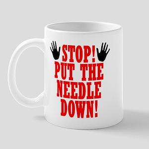 Put The Needle Down Mug