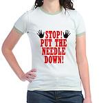Put The Needle Down Jr. Ringer T-Shirt