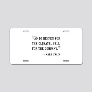 Mark Twain Quote Aluminum License Plate