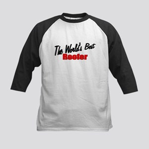 """The World's Best Roofer"" Kids Baseball Jersey"