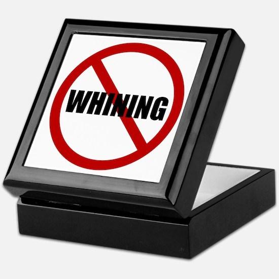 No Whining Keepsake Box