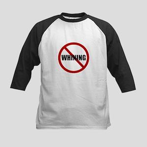 No Whining Baseball Jersey