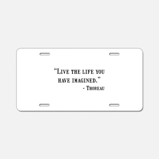 Thoreau Quote Aluminum License Plate