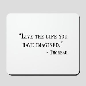 Thoreau Quote Mousepad
