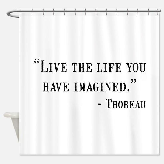 Thoreau Quote Shower Curtain