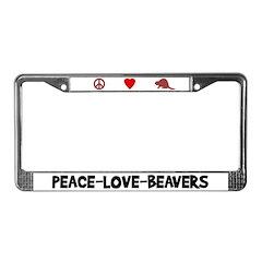 Peace-Love-Beavers License Plate Frame