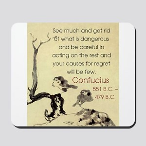 See Much And Get Rid Of - Confucius Mousepad