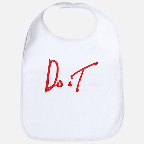 Do It Dude by Gregory Garvin logo t-shirt Bib