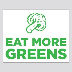 Eat More Greens Posters