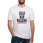 Dead Man Walking Fitted T-Shirt