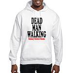 Dead Man Walking Hooded Sweatshirt