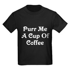 Purr Me A Cup of Coffee Kids Dark T-Shirt