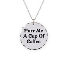 Purr Me A Cup of Coffee Necklace Circle Charm