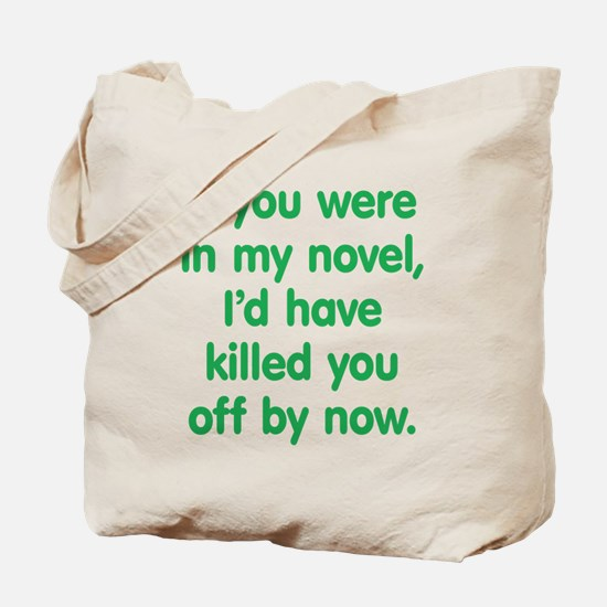 In My Novel - Writer Tote Bag