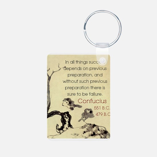 In All Things Success Depends - Confucius Keychains