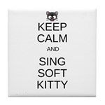 Keep Calm Soft Kitty Tile Coaster
