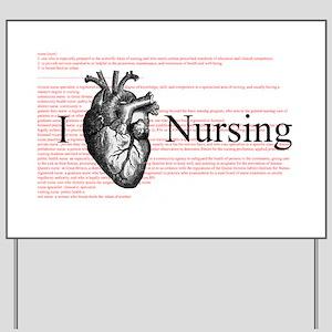 I Heart Nursing Definition Yard Sign