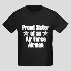 Proud Sister AF Airman T-Shirt