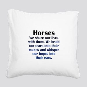 Importance of Horses Square Canvas Pillow