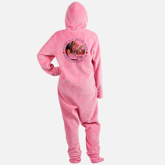 WERE ALL QUITE MAD_purple.png Footed Pajamas
