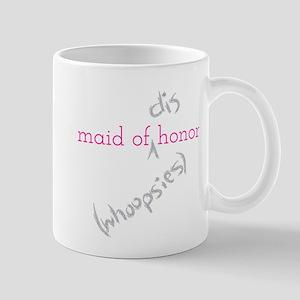 Maid of (Dis)honor Whoopsies Mug
