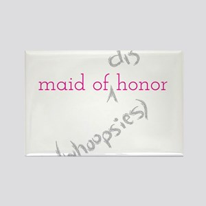 Maid of (Dis)honor Whoopsies Rectangle Magnet