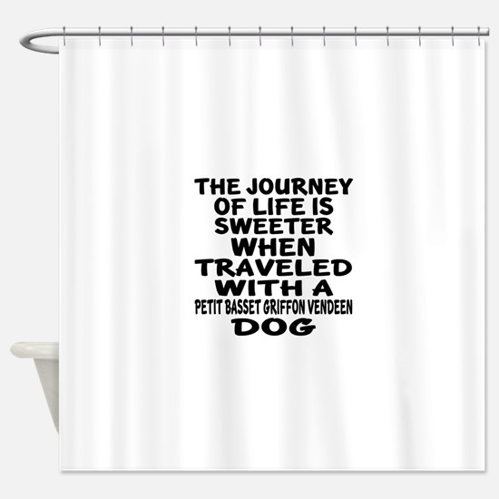 Traveled With petit basset griffon Shower Curtain