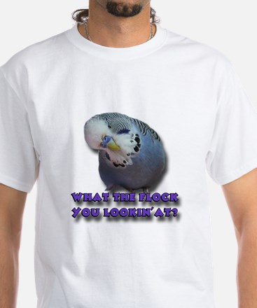 What the Flock You Lookin' At? T-Shirt
