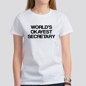 World's Okayest Secretary Women's T-Shirt