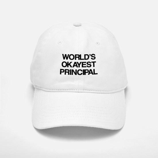 World's Okayest Principal Baseball Baseball Cap