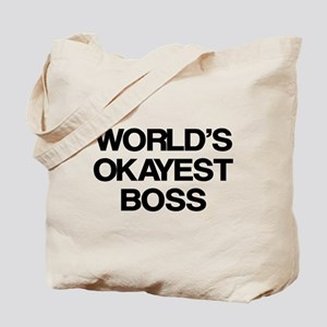 World's Okayest Boss Tote Bag