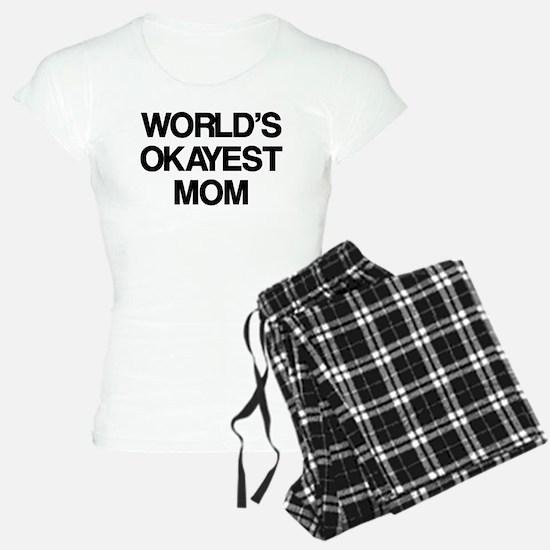 World Okayest Mom Pajamas