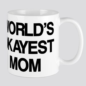 World Okayest Mom Mug