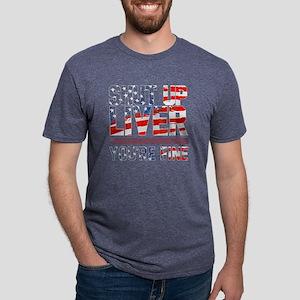 Shut Up Liver You're Fine F Mens Tri-blend T-Shirt