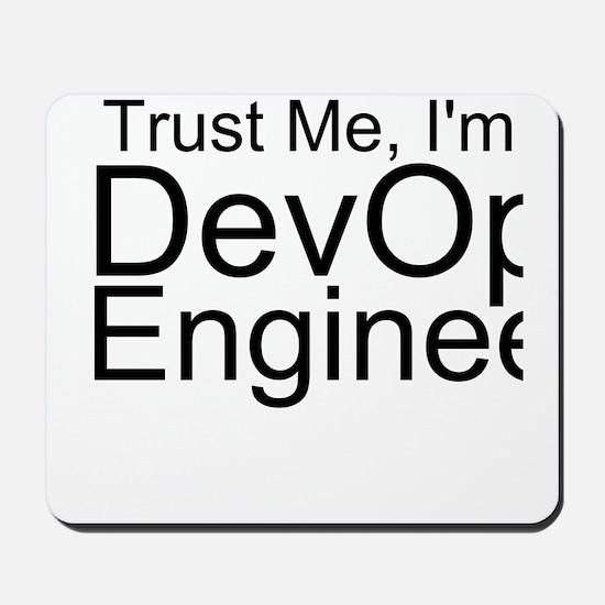 Trust Me, I'm A DevOps Engineer Mousepad