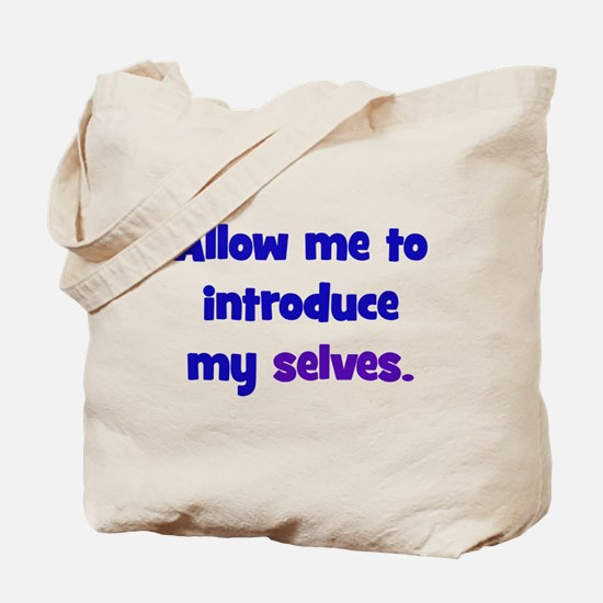 Introduce My Selves Tote Bag