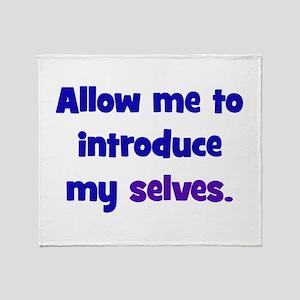 Introduce My Selves Throw Blanket
