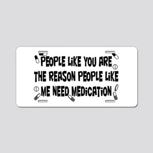 Why Medication is Needed Aluminum License Plate