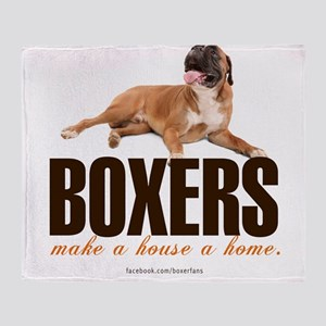 Boxers Make a House a Home Throw Blanket