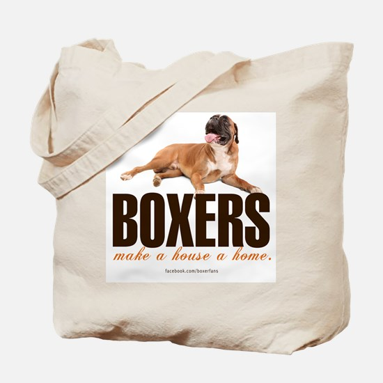 Boxers Make a House a Home Tote Bag