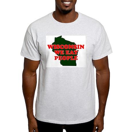WISCONSIN WE EAT PEOPLE SHIRT Ash Grey T-Shirt