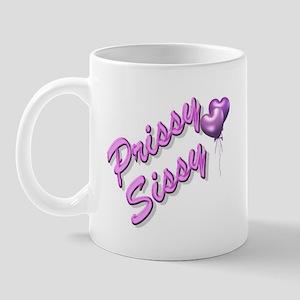 Prissy Sissy Mug