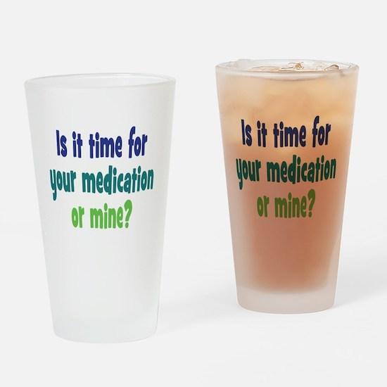 Your Meds or Mine? Drinking Glass