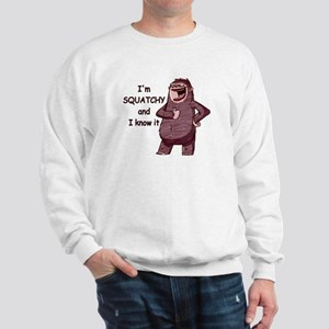 Squatchy & I Know It Sweatshirt